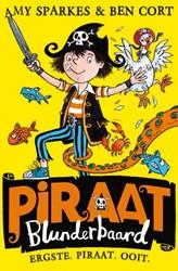 Piraat Blunderbaard -Slechtste Piraat Ooit Sparkes, Amy