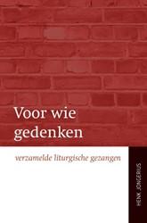 Voor wie gedenken -Verzamelde liturgische gezange n Jongerius, Henk