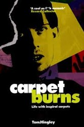 Inspiral Carpets - Carpet burns -tom Hingley