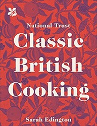 Edington*Classic British Cooking Edington, Sarah