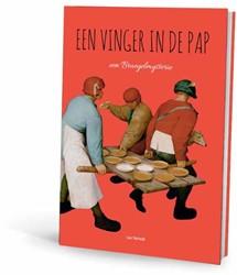 Een Vinger in de Pap -een Bruegelmysterie Verreth, Luc