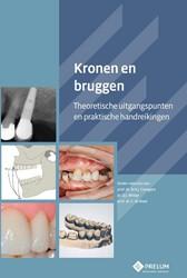 Kronen en bruggen -theoretische uitgangspunten en praktische handreikingen Creugers, N.H.J.