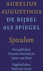 De Bijbel als spiegel -augustinus' Speculum Augustinus, Aurelius