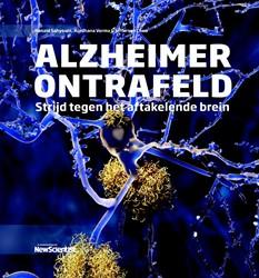 Alzheimer ontrafeld -strijd tegen het aftakelende b rein Sahyouni, Ronald