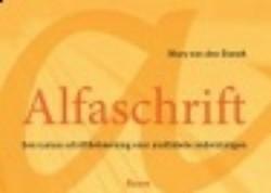 Alfaschrift -een cursus schriftbeheersing v oor anderstalige analfabeten Brandt, M. van den