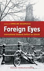 Foreign eyes -international students reflect on Utrecht