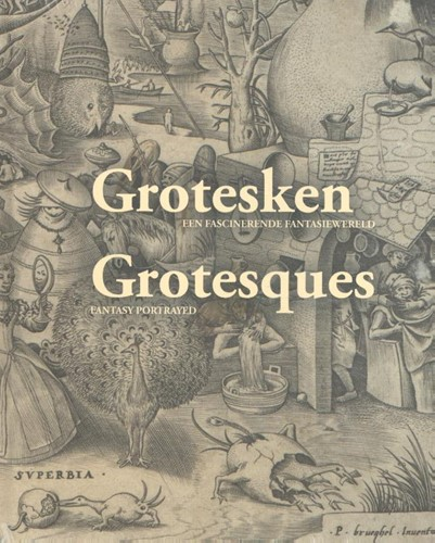 Grotesken - Grotesques -Een fascinerende fantasiewerel d - Fantasy portrayed
