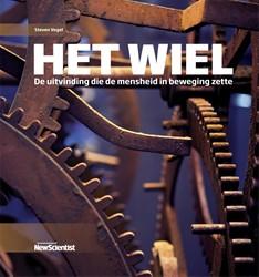 Het wiel -De uitvinding die de mensheid in beweging zette Vogel, Steven