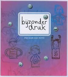 Bijzonder druk -mijn boek over ADHD Tulleners, A.