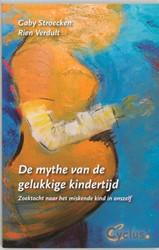 De mythe van de gelukkige kindertijd Stroecken, G.