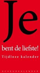 JIJ BENT DE LIEFSTE -SCHEURKALENDER