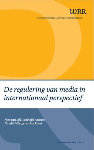 De regulering van media in internationaa -BOEK OP VERZOEK Eijk, Nico van