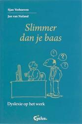Slimmer dan je baas -dyslexie op het werk Verhoeven, S.