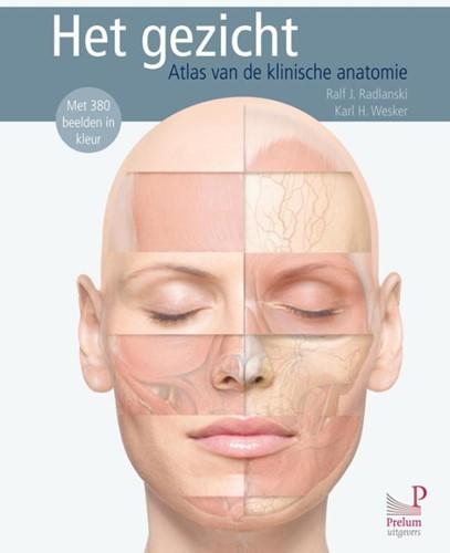 Het gezicht -atlas van de klinische anatomi e Radlanski, Ralf J.