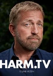 TV Harm -10 jaar afzien Edens, Harm