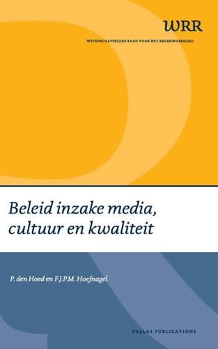 Beleid inzake media, cultuur en kwalitei -enkele overwegingen Hoed, P. den