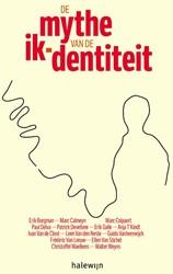 De mythe van de ik-dentiteit Galle, Erik