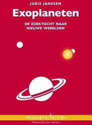 Exoplaneten -De zoektocht naar nieuwe werel den Janssen, Joris