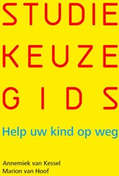 Studiekeuzegids -help uw kind op weg Hoof, Marion van