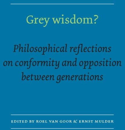 Grey Wisdom? -philosophical reflections on c onformity and opposition betwe Wisdom, Grey
