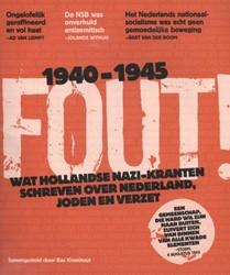Fout! -Wat Hollandse Nazi-kranten sch reven over Nederland, Joden en Kromhout, Bas