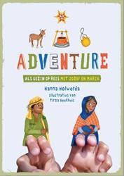 Adventure -als gezin op reis met Jozef en Maria Holwerda, Hanna