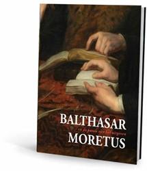 Balthasar Moretus -en de passie van het uitgeven