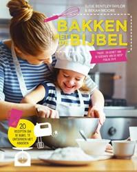 Bakken met de Bijbel -20 recepten om de Bijbel te on tdekken met kinderen Bentley-Taylor, Susie