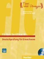 Fit furs Zertifikat B1. Lehrbuch mit zwe -Deutschprufung fur Erwachsen e.Deutsch als Fremdsprache Gerbes, Johannes