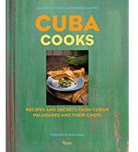 CUBA COOKS -RECIPES AND SECRETS FROM CUBAN Paladares and Their Chefs GUILLERMO PERNOT