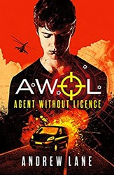 AWOL 01 - Agent Without Licence: Last, B Lane, Andrew