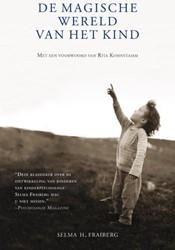 Magische wereld van het kind Fraiberg, Selma H.