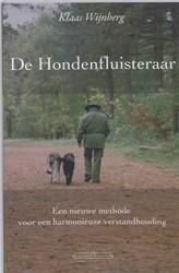 De Hondenfluisteraar -een nieuwe methode voor een ha rmonieuze verstandhouding Wijnberg, Klaas