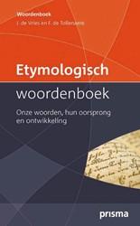 Etymologisch Woordenboek -onze woorden, hun oorsprong en ontwikkeling Vries, Jonas de