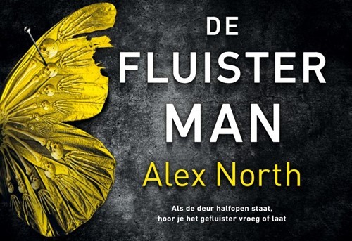 De Fluisterman North, Alex