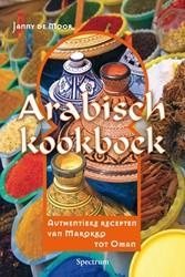 ARABISCH KOOKBOEK -AUTHENTIEKE RECEPTEN VAN MAROK KO TOT OMAN MOOR, J. DE