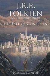 The Fall of Gondolin Tolkien, John Ronald Reuel