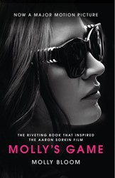Molly's Game. Film Tie-In -From Hollywood's Elite to Street's Billionaire Boys Bloom, Molly