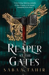 Reaper at the Gates Tahir, Sabaa