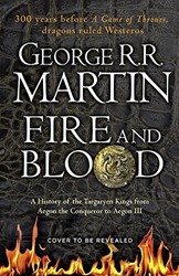 Fire and Blood Martin, George R R