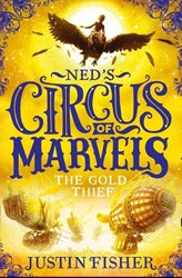 Gold Thief (Ned's Circus of Marvels Fisher, Justin
