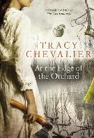 At The Edge Of The Orchard Chevalier, Tracy