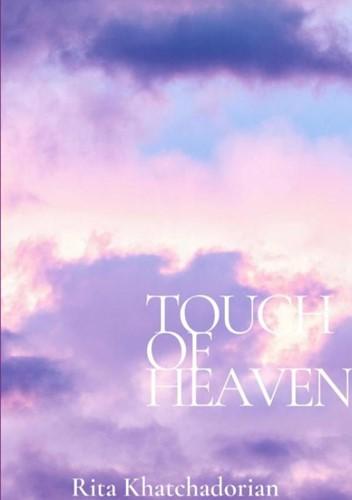 Touch of heaven Khatchadorian, Rita