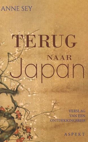 Terug naar Japan -Verslag van een ontdekkingsrei s Sey, Anne
