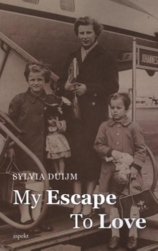 My Escape to Love Duijm, Sylvia