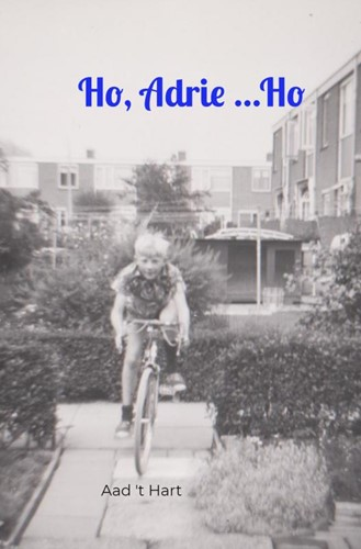Ho, Adrie ...Ho 't Hart, Aad