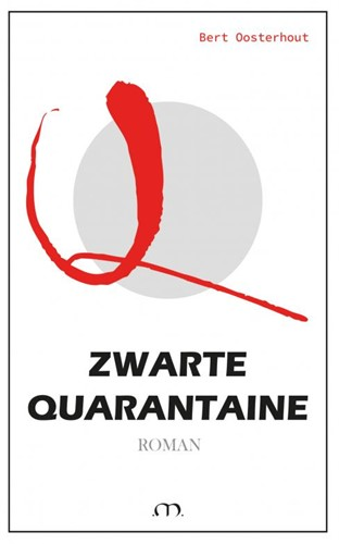 Zwarte Quarantaine Oosterhout, Bert