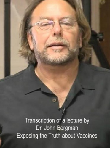 Exposing the Truth about Vaccines Bergman, Dr. John
