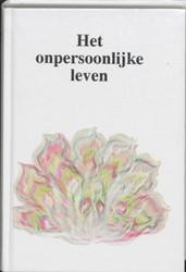 HET ONPERSOONLIJKE LEVEN / 13e DRUK Herdruk 1-11-17