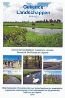 Gekende Landschappen 2018-2022 -Akersloot, de Woude en Uitgees Door Ernst Mooij rond de kernen Bakkum, Castricum, Limmen